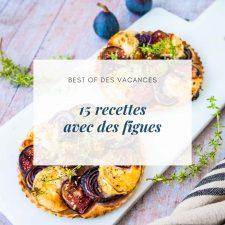 15 recettes avec des figues