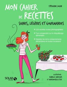 Mon cahier de recettes saines, light et gourmandes -La cerise sur le maillot