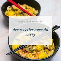 Des recettes avec du curry - la cerise sur le maillot
