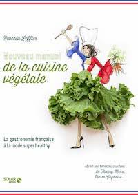 Nouveau Manuel de la cuisine végétale - livre de cuisine - la cerise sur le maillot