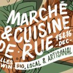 Marché & Cuisine De Rue - Bordeaux - Darwin - 15-16 décembre 2018