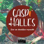 Gaspi'Halles - Halles de Bacalan - Bordeaux