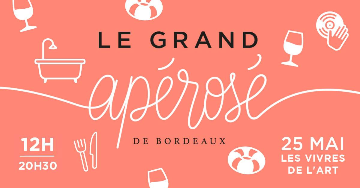 Le Grand Apérosé de Bordeaux