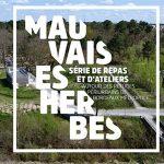 Mauvaises Herbes, série d'ateliers et de repas - Bordeaux métropole - 18 octobre -> 7 novembre 2019