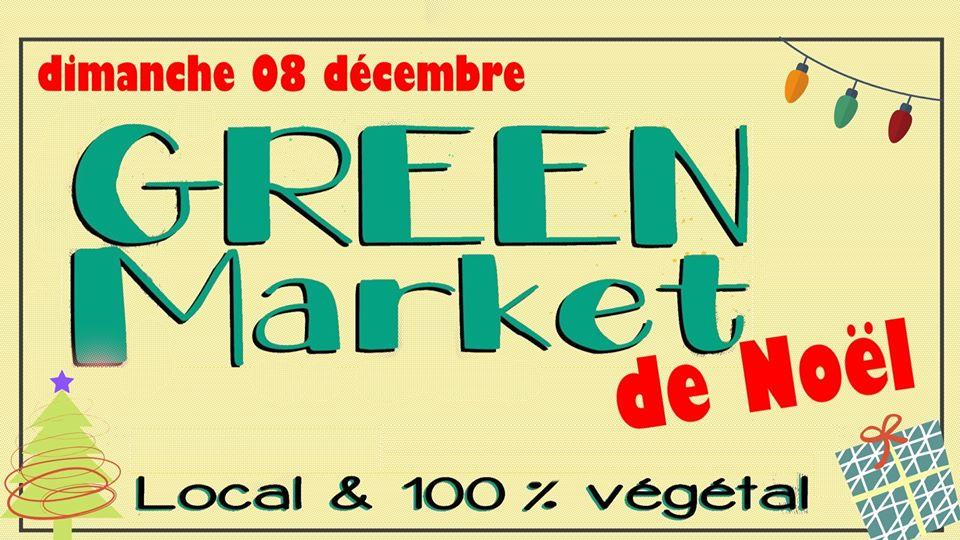 GREEN Market de Noël, marché local et 100% végétal