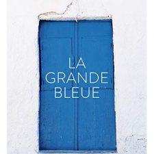 La grande bleue – 30€