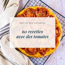 60 recettes avec des tomates