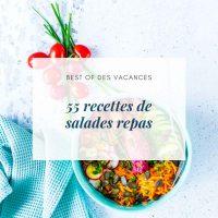 55 recettes de salades repas - la cerise sur le maillot