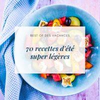 70 recettes d'été super légères - la cerise sur le maillot