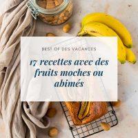 17 recettes avec des fruits moches ou abimés