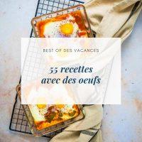55 recettes avec des oeufs - la cerise sur le maillot