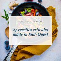 24 recettes estivales made in Sud-Ouest - la cerise sur le maillot