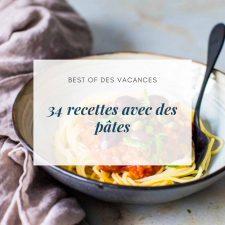 34 recettes avec des pâtes