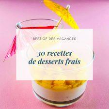 30 recettes de desserts frais